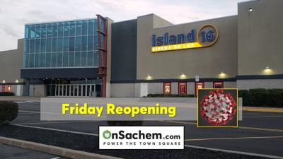 Island 16 multiplex in Holtsville will reopen this Friday