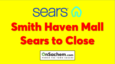 Smith Haven Mall Sears to Close
