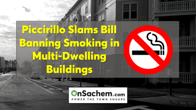 Piccirillo's Viewpoint: Proposed Smoking Ban in Multifamily Dwellings is 'Overreach'