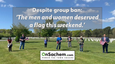 Despite group ban at VAcemeteries, Sachem residents place American flags at Calverton for Memorial Day
