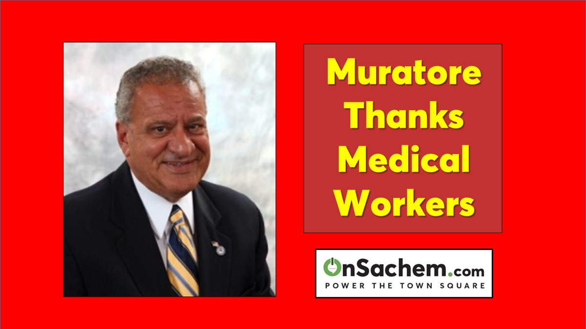 'Thank you to all our heroes in the medical field,' Muratore says