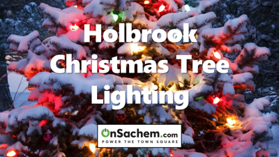 Holbrook Annual Christmas Tree Lighting this Saturday, Dec. 7