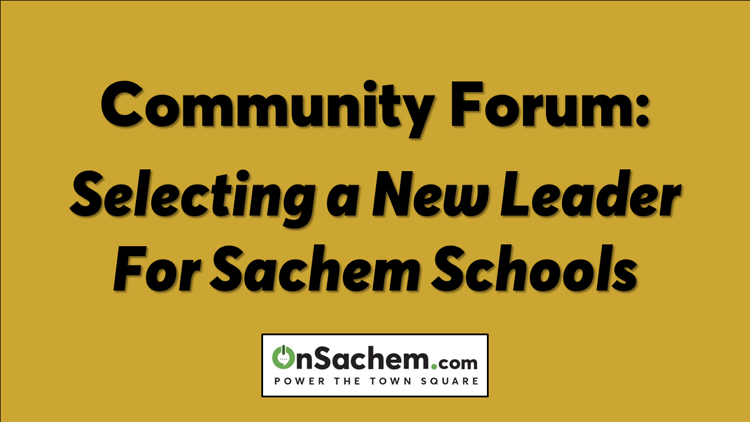 Community forum to find Sachem Schools' new superintendent, June 4