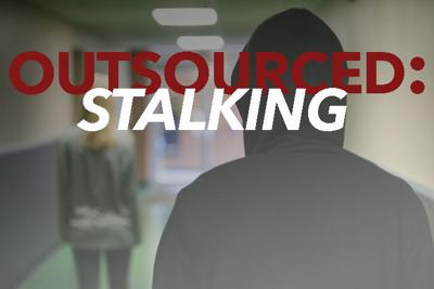 Outsourced: Stalking