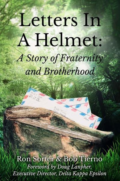 Letters in a Helmet: A Story of Fraternity and Brotherhood cover