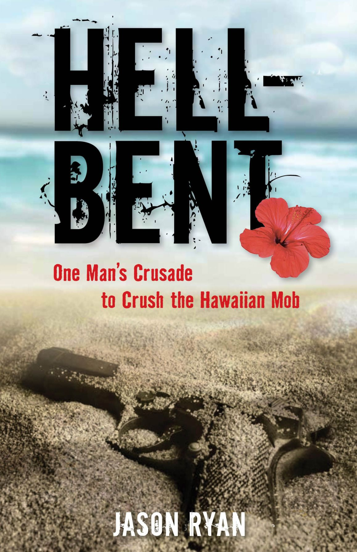 'Hell-Bent' a well-researched, exciting thriller by local writer