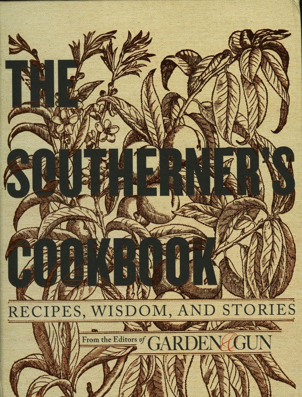 "Books for cooks ""The Southerner's Cookbook: Recipes, Wisdom, and Stories"""