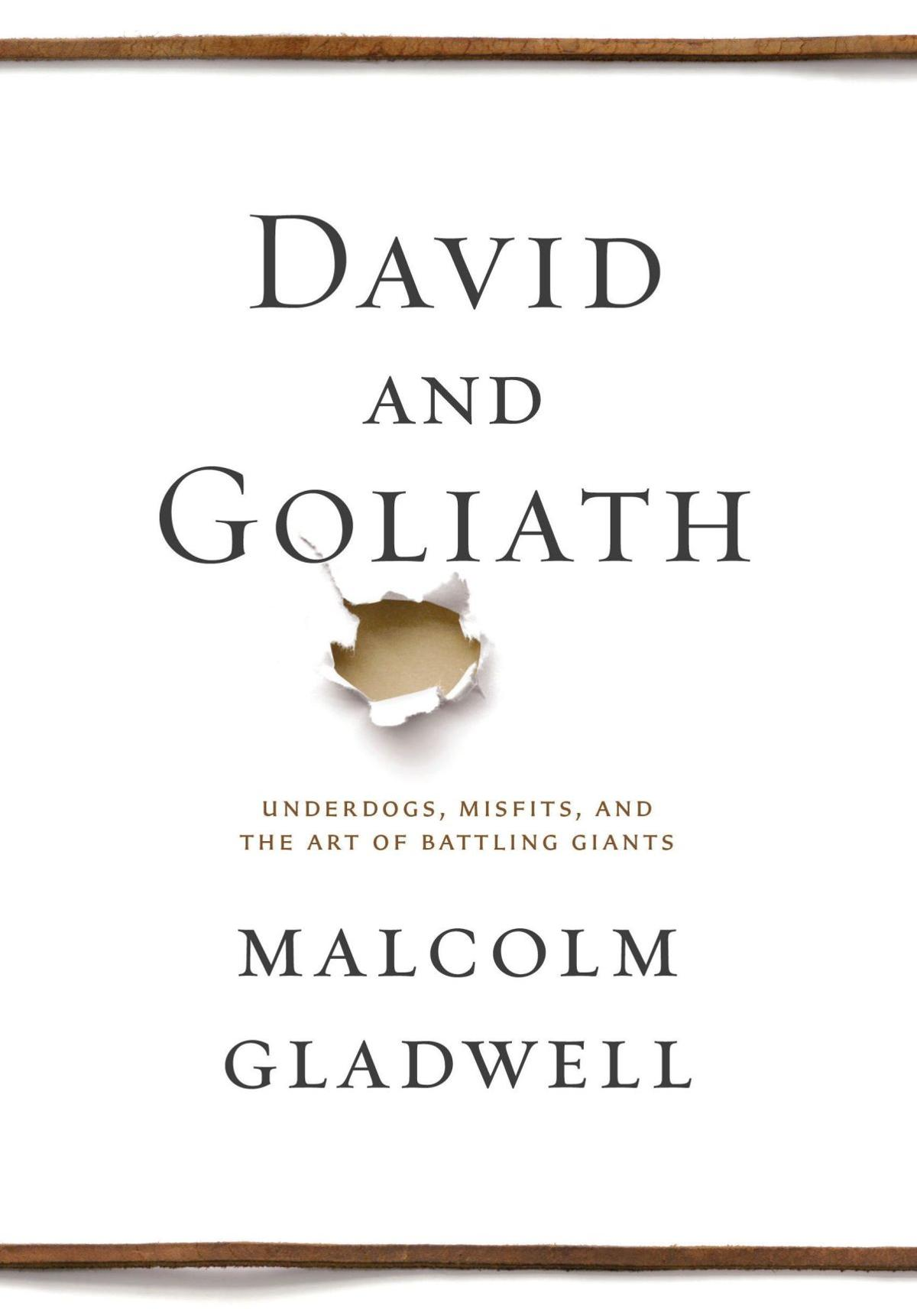 Gladwell's 'David' cheers for underdogs