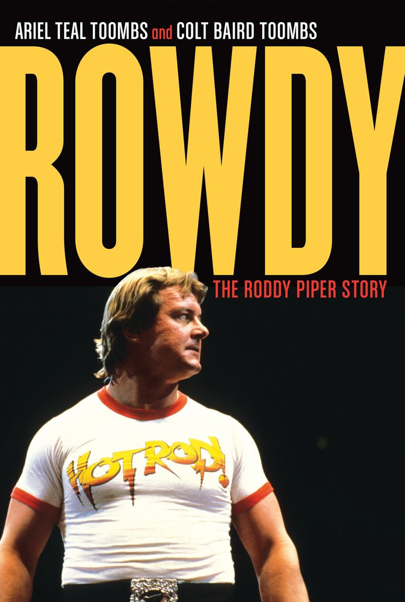 9387b8165 Rowdy Roddy Piper's legacy lives on with new book | Columnists ...