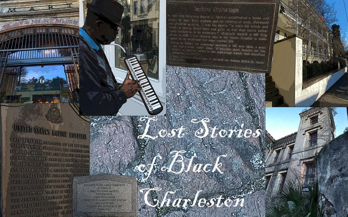 Lost Stories of Black Charleston