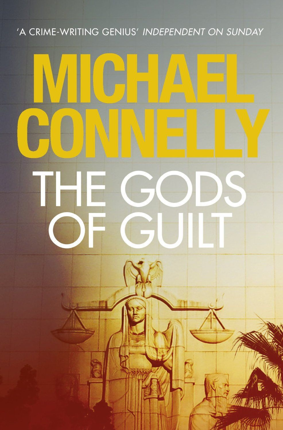 Lincoln Lawyer returns in Connelly's 'Gods of Guilt'