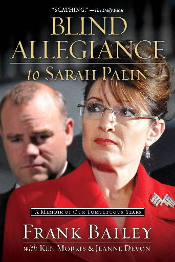 AP Exclusive: Former Palin aide pens tell-all