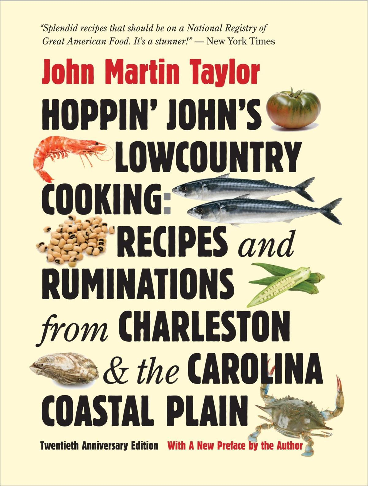 Hoppin' John revisits book New edition returns famed local foodie to spotlight