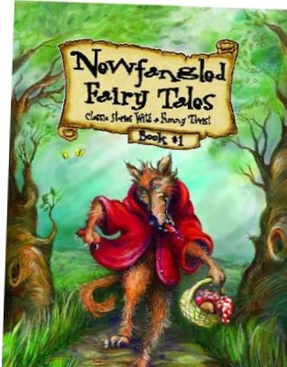 'Newfangled' modern takes on classic fairy tales