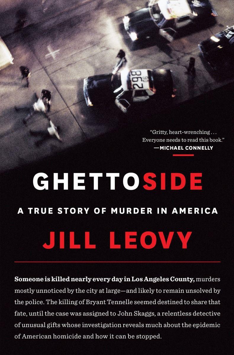 'Ghettoside' tells of often unpunished homicides in black neighborhoods