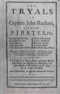 The Tryals of Captain John Rackam, and Other Pirates