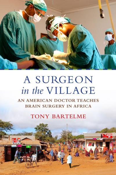 'A Surgeon in the Village'