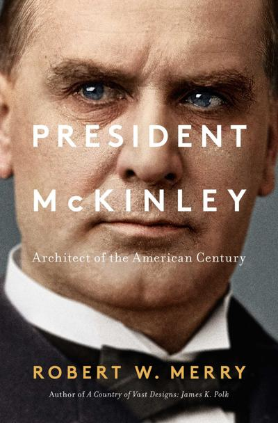 Review President William Mckinley Set Stage For Americas Rise As