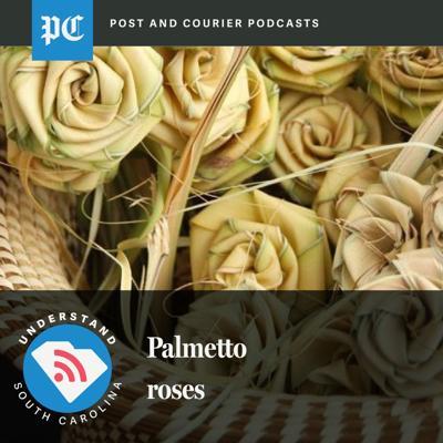 Understand SC Palmetto Roses