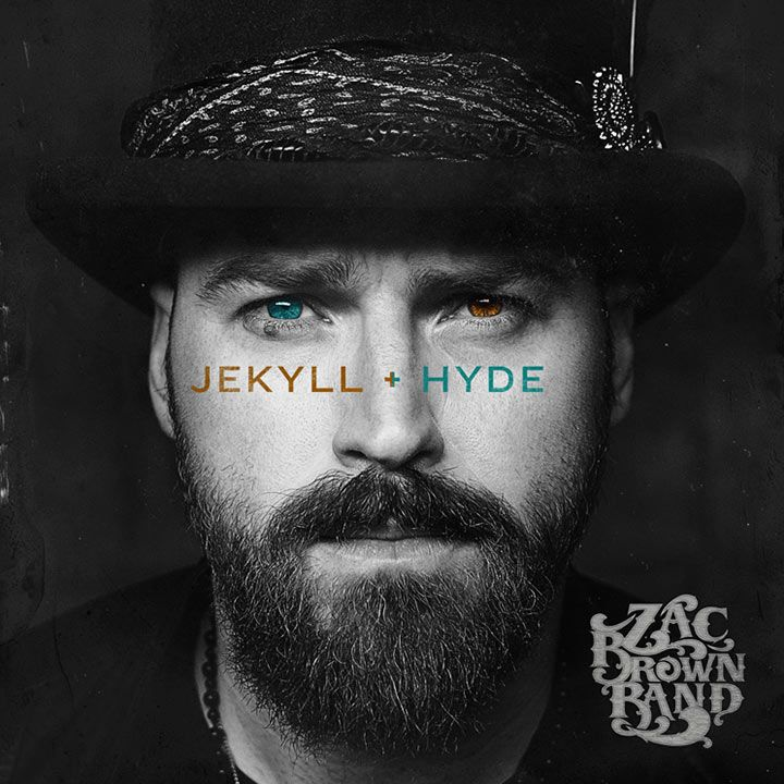 Zac Brown Band, 'Jekyll + Hyde,' Southern Ground/John Varvatos/Big Machine/Republic