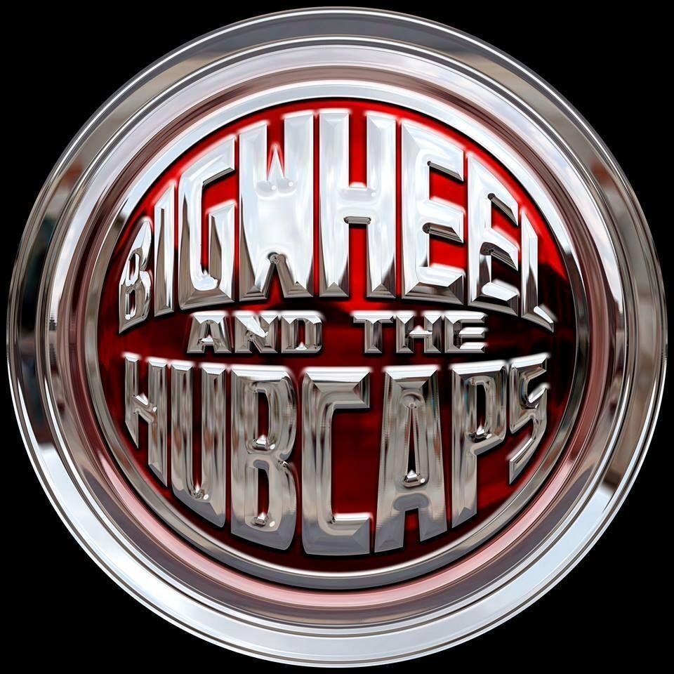Big Wheel & the Hubcaps