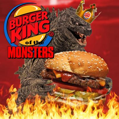 Sean McGuinness' Burger King of the Monsters