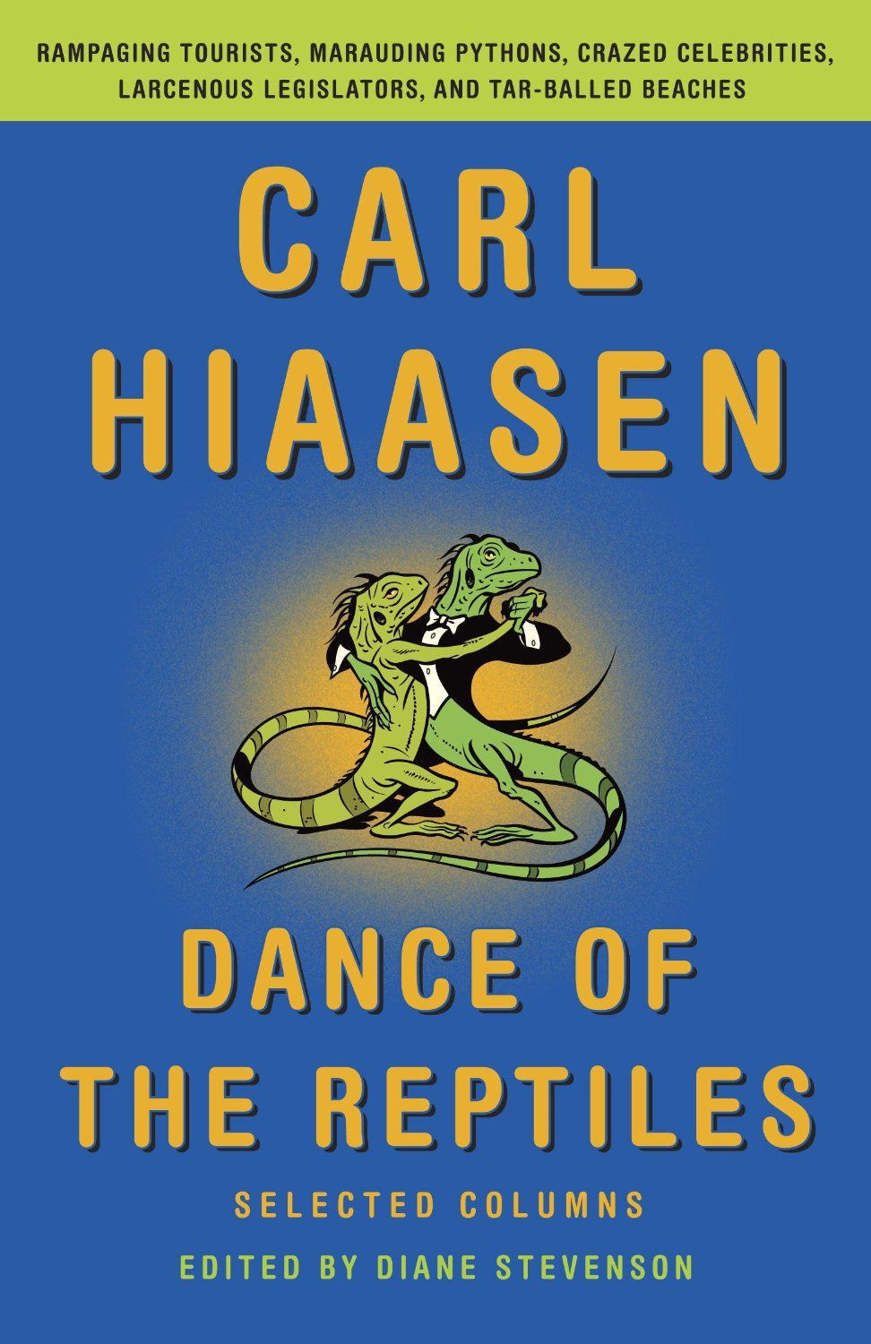 Review: Florida provides plenty fodder for famed columnist Carl Hiaasen