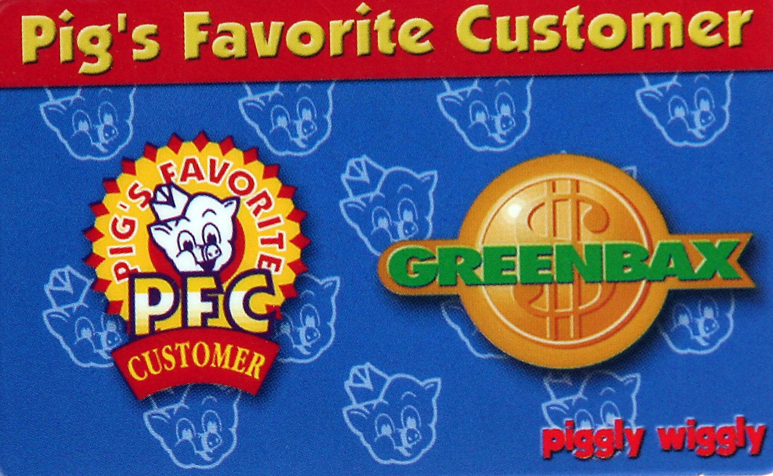 Got Greenbax? Cash them in while you can Piggly Wiggly retaining ...