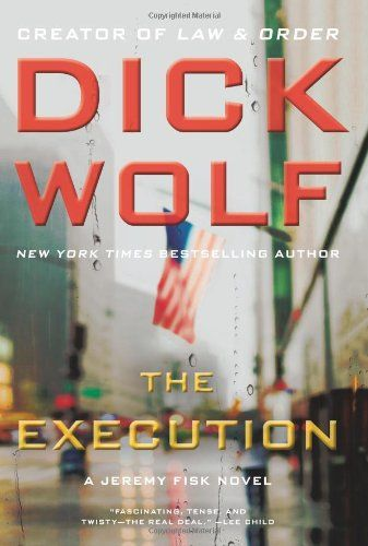 Dick Wolf delivers in 'Execution'