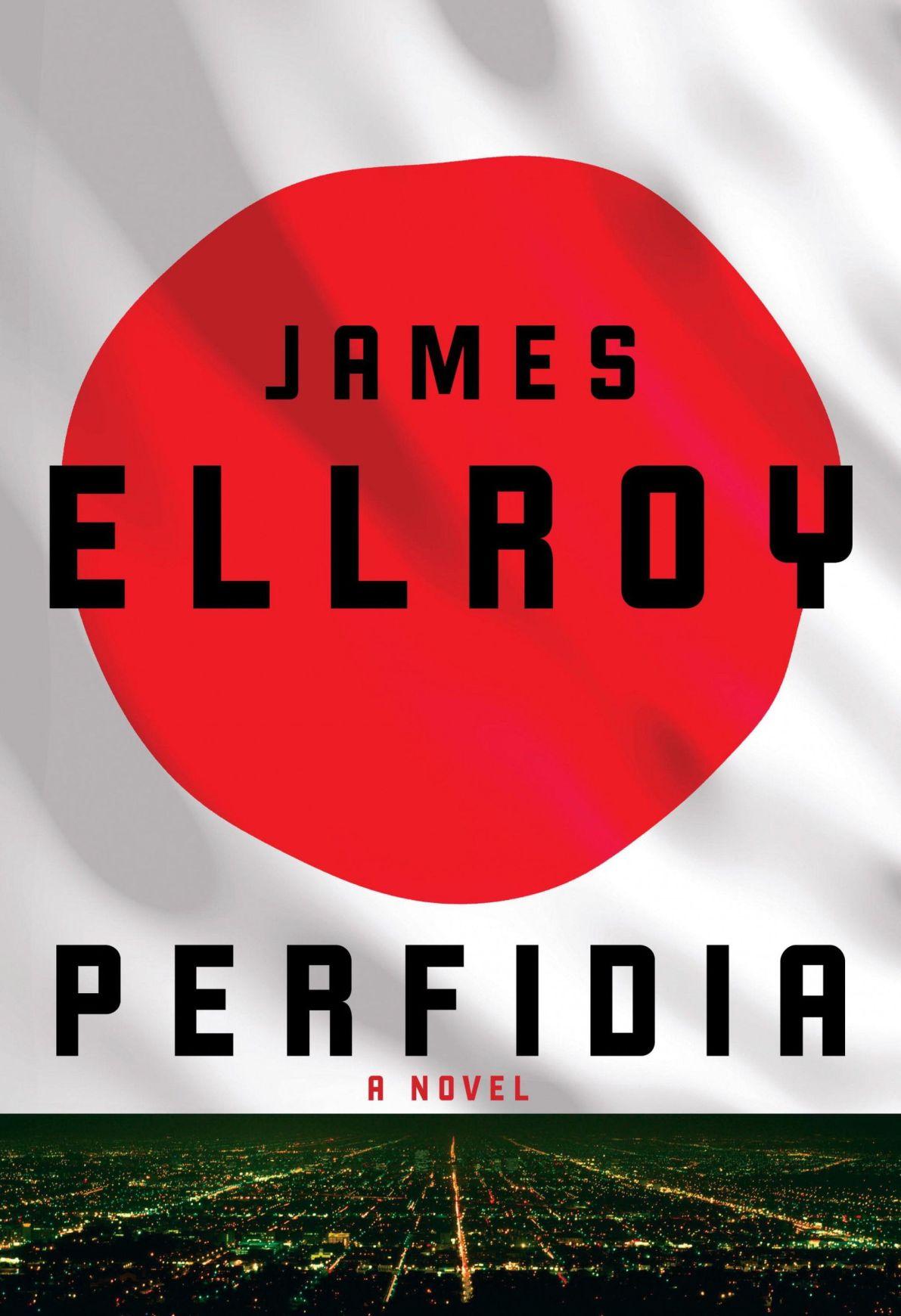 Ellroy's 'Perfidia' start of new L.A. quartet