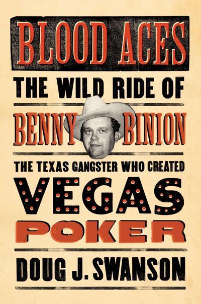 New book tells story of Benny Binion's wild ride