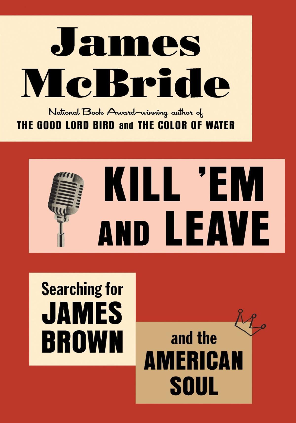 'Kill 'Em and Leave'