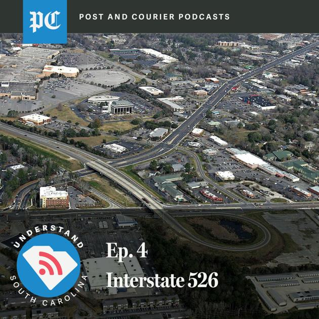 Understand SC: Why I-526 is Charleston's most controversial road project in recent years