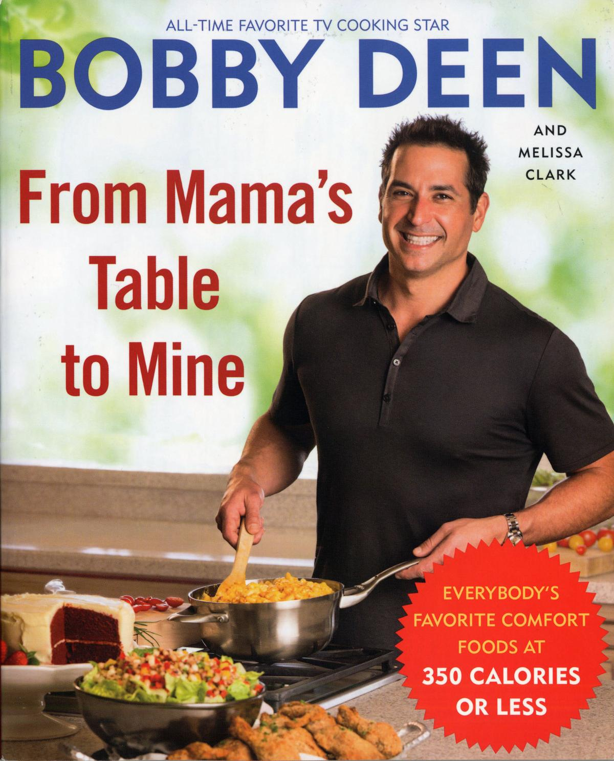Deen lightens up Mama's recipes Son takes aim at waist-busting favorites