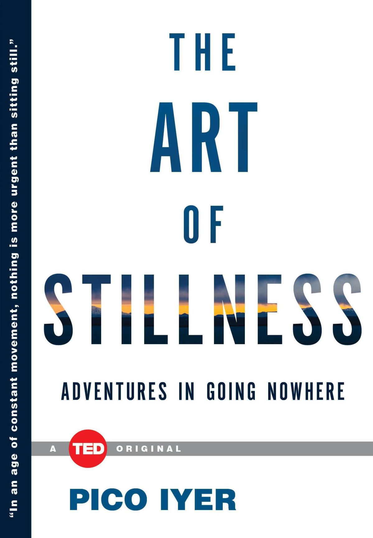 TED Talk on stillness by Iyer becomes book