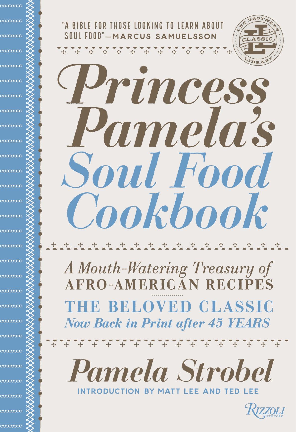 Lee brothers revive modernize 1969s princess pamelas soul food princess pamelas soul food cookbook forumfinder Images