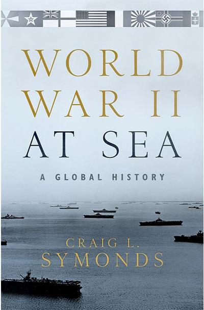 World War II at Sea: A Global History