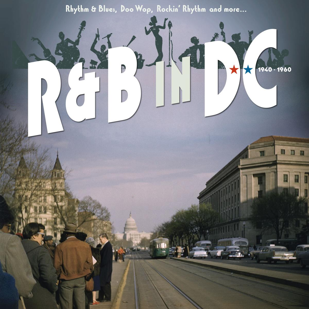 'R&B in DC' reacquaints with the sounds of a vanished Washington