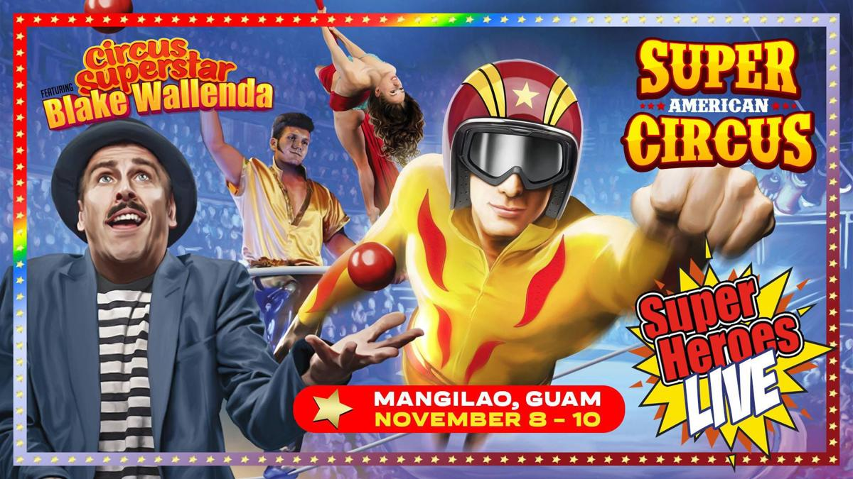 The circus is coming to Guam