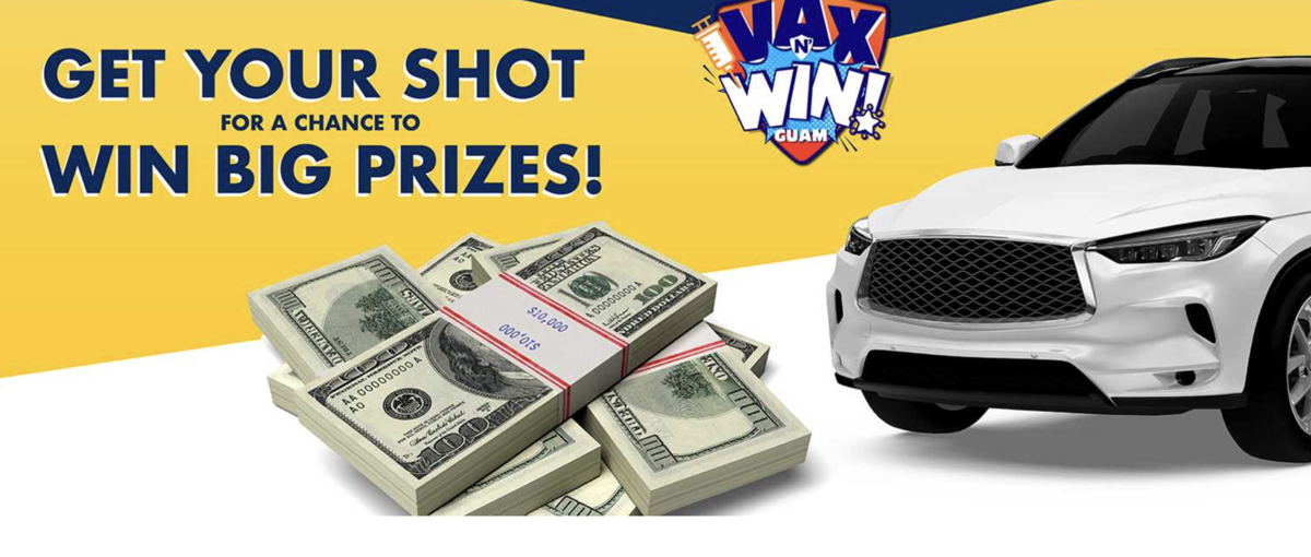 UPDATE: Guam offering chance to win $10K cash, cars to encourage COVID-19 vaccination