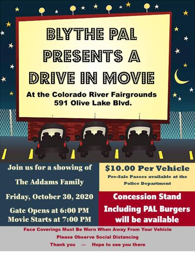 Blythe PAL present drive-in movie night at Fairgrounds: Special event set for Oct. 30, $10 per vehicle