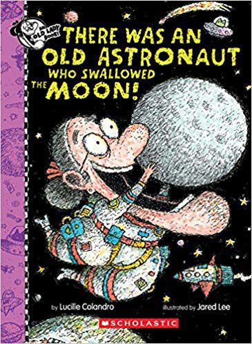 """""""There Was an Old Astronaut Who Swallowed the Moon."""""""