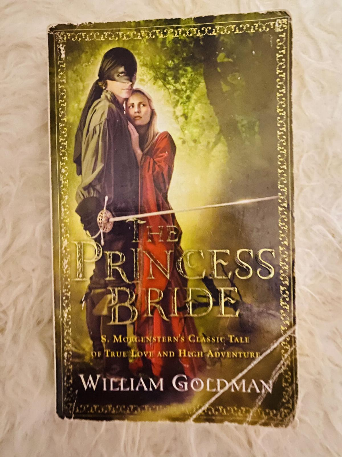 """""""The Princess Bride"""" Has Something for Everyone"""