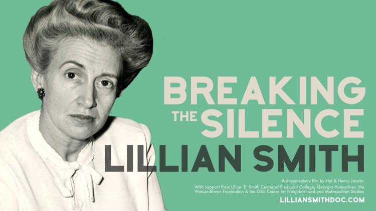 Lillian Smith: Breaking the Silence