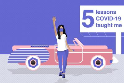 5 Lessons Covid Taught Me