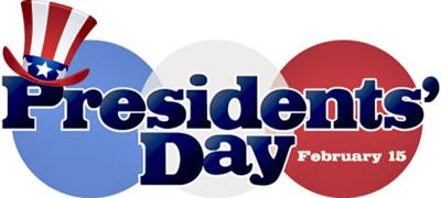 Presidents Day is Monday, Feb. 15