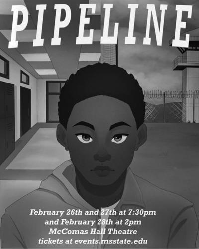 "Theatre MSU and Blackfriars Drama Society proudly present ""Pipeline"""