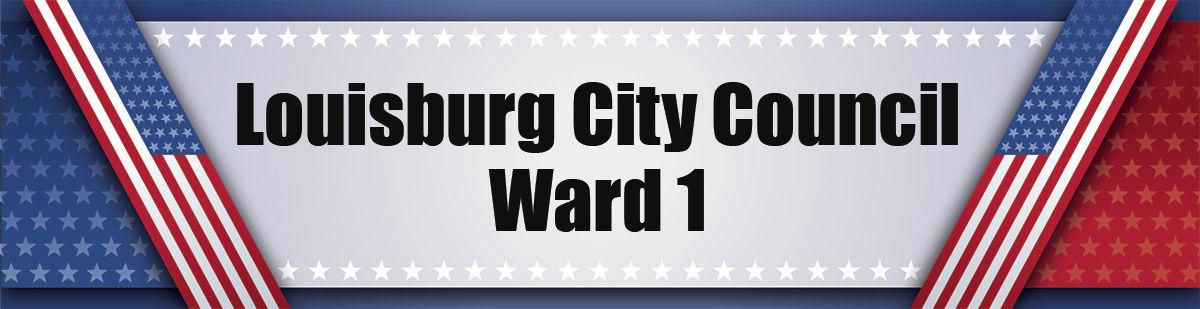 Louisburg City Council Ward 1