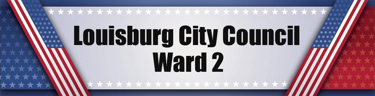 Louisburg City Council Ward 2