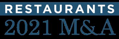 Restaurants 2021 M&A.png